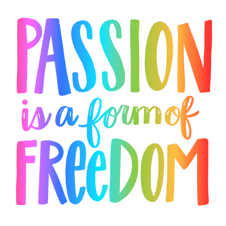 Positively-Present-Passion-Is-Freedom