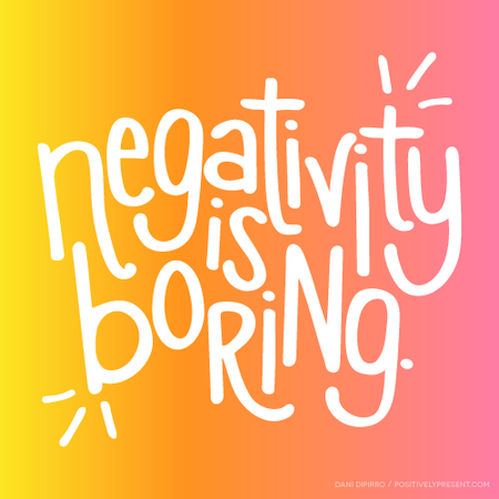 Negativity-is-Boring