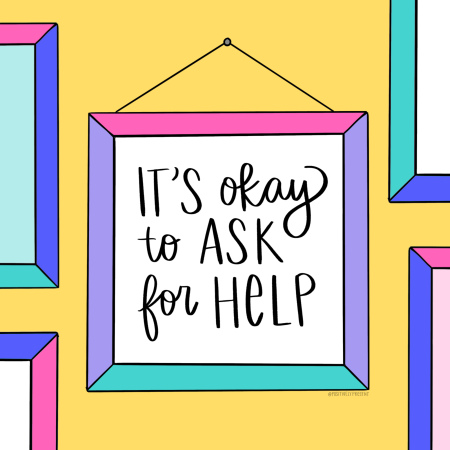 Ask for Help Positively Present