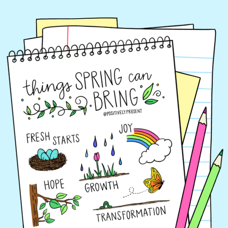 Spring-Things-Positively-Present
